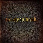 Eat.Sleep.Drink. by The Teeth