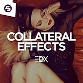 Collateral Effects by EDX