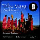 Play & Download Tribu Masai by Angel Romero | Napster