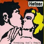 Breaking God's Heart by Hefner