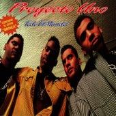Play & Download Todo el Mundo! by Proyecto Uno | Napster