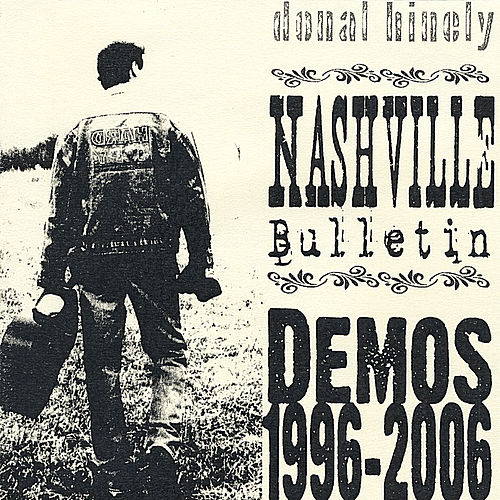 Play & Download Nashville Bulletin by donal hinely | Napster