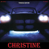 Play & Download Christine by Tiger Room | Napster