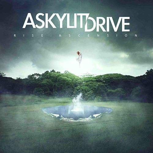 Rise: Ascension by A Skylit Drive
