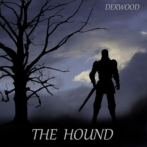 The Hound by Derwood