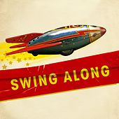 Play & Download Swing Along by Various Artists | Napster