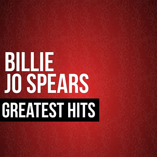 Play & Download Billie Jo Spears Greatest Hits by Billie Jo Spears | Napster