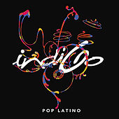 Play & Download Pop Latino by Indigo | Napster