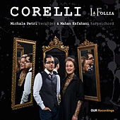 Play & Download Corelli: La follia by Michala Petri | Napster