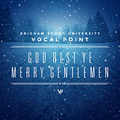 God Rest Ye Merry, Gentlemen - Single by BYU Vocal Point