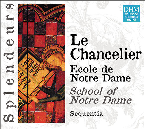 Play & Download DHM Splendeurs: Chancelier: Ecole De Notre Dame by Sequentia | Napster