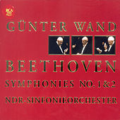 Play & Download Ludwig van Beethoven: Symphonies Nos. 1 & 2 by Günter Wand | Napster