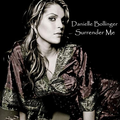 Surrender Me by Danielle Bollinger