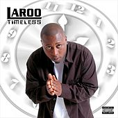 Timeless by Laroo
