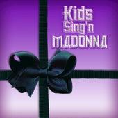 Kids Sing'n Madonna von Kids Sing'n