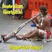 Didgeridoo Magic by Australian Aboriginal