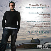 Play & Download More Than Anything (Remixes) by Gareth Emery | Napster