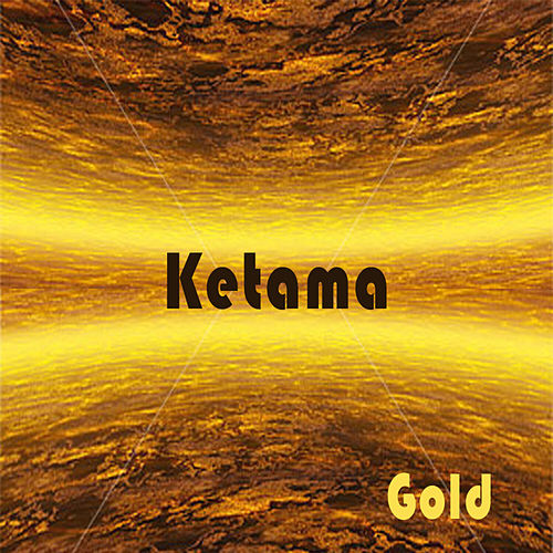 Play & Download Gold by Ketama | Napster