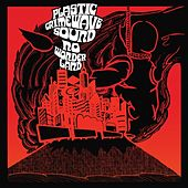 No Wonderland by Plastic Crimewave Sound