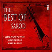 The Best Of Sarod Vol. 2 by Ustad Amjad Ali Khan