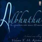 Play & Download Adbhutha by T.M. Krishna | Napster