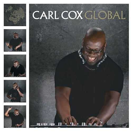 Play & Download Global by Carl Cox | Napster