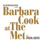Play & Download Barbara Cook Live from The Met with special Guests by Barbara Cook | Napster