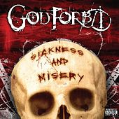 Play & Download Sickness And Misery by God Forbid | Napster