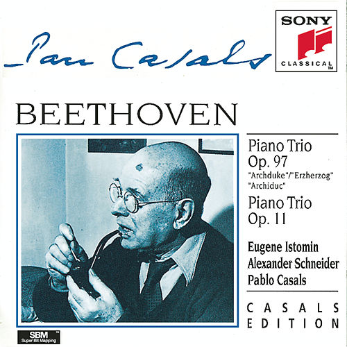 Play & Download Beethoven:  Piano Trios Nos. 7 & 4 by Alexander Schneider; Eugene Istomin; Pablo Casals | Napster