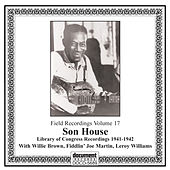 Son House Library of Congress Recordings 1941-1942 by Various Artists