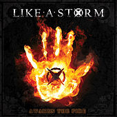 Play & Download Awaken The Fire by Like A Storm | Napster