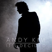 Play & Download It's Decided by Andy Kim | Napster