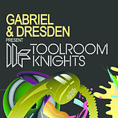 Gabriel & Dresden Present Toolroom Knights von Various Artists