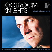 Play & Download Toolroom Knights Mixed by Funkagenda by Various Artists | Napster