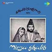 Mirza Ghalib (Original Motion Picture Soundtrack) by Various Artists
