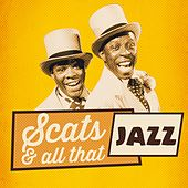 Play & Download Scats & All That Jazz by Various Artists | Napster