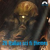 Play & Download 20 Italian Sci-Fi Themes by Various Artists | Napster