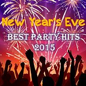 New Year's Eve - Best Party Hits 2015 by Various Artists