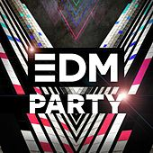 Play & Download EDM Party by Various Artists | Napster