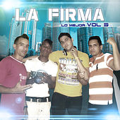 Play & Download Lo Mejor Vol.3 by La Firma | Napster