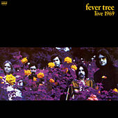 Play & Download Live 1969 by Fever Tree | Napster