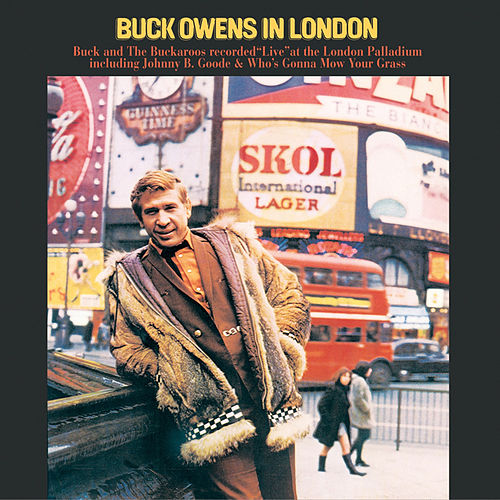 Play & Download Buck Owens in London (Live) by Buck Owens | Napster