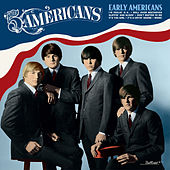 Play & Download Early Americans by The Five Americans | Napster