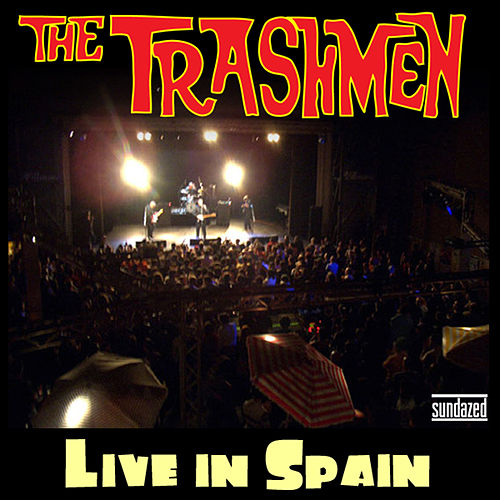 Play & Download Live in Spain by The Trashmen | Napster