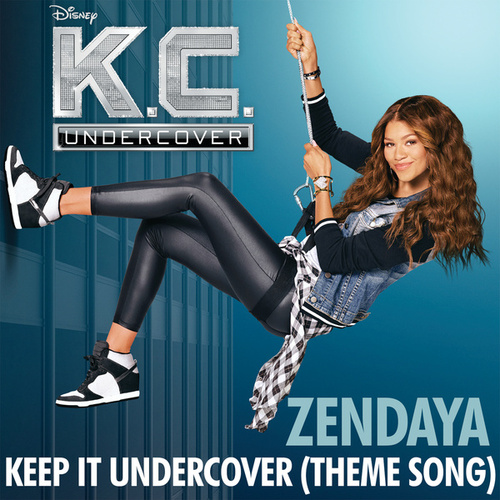 Keep It Undercover by Zendaya