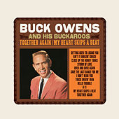 Together Again / My Heart Skips a Beat by Buck Owens