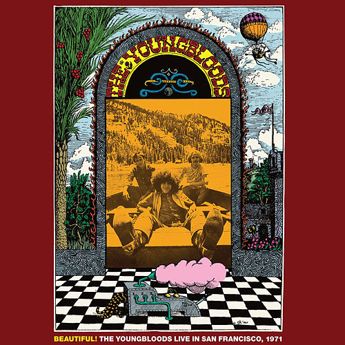 Beautiful! (Live in San Francisco, 1971) by The Youngbloods
