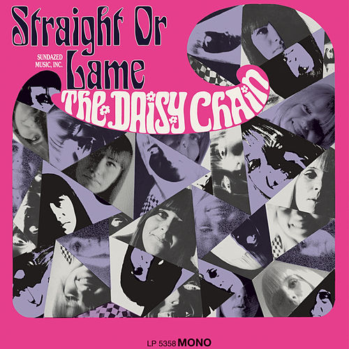 Play & Download Straight or Lame by The Daisy Chain | Napster