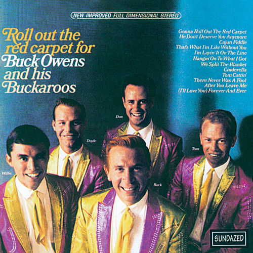 Roll out the Red Carpet for Buck Owens and His Buckaroos by Buck Owens