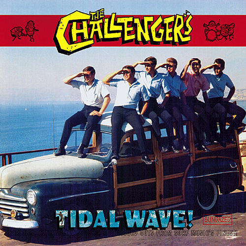 Play & Download Tidal Wave! by The Challengers | Napster